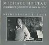 Cover: Michael Heltau - Michael Heltau / Himmelhoch jauchzend - Zu Tode betrübt - Wienerische Lieder