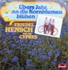Cover: Friedel Hensch und die Cyprys - Friedel Hensch und die Cyprys / Übers Jahr wenn die Kornblumen blühen