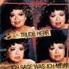 Cover: Trude Herr - Trude Herr / Ich sage was ich meine