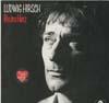Cover: Ludwig Hirsch - Ludwig Hirsch / Bis ins Herz