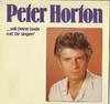 Cover: Peter Horton - Peter Horton / ....will Deine Seele mit Dir singen