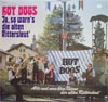 Cover: (New Orleans) Hot Dogs - (New Orleans) Hot Dogs / Ja so warn´s die alten Rittersleut