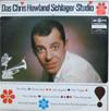Cover: Chris Howland Schlager-Studio - Chris Howland Schlager-Studio / Das Chris Howland Schlager-Studio 4. Folge