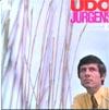 Cover: Udo Jürgens - Udo Jürgens / Udo Jürgens - Eine Aufnahme aus dem Ariola Reportoire