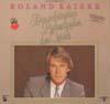 Cover: Roland Kaiser - Roland Kaiser / Die schönsten Liebeslieder der Welt