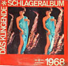 Cover: Das klingende Schlageralbum - Das klingende Schlageralbum / Das Klingende Schlageralbum 1968