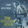 Cover: Peter Kraus - Der Rocker - Ten o´clock Rock