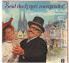 Cover: Lotti Krekel & Willy Millowitsch - Lotti Krekel & Willy Millowitsch / Seid doch nett zueinander