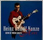 Cover: Heinz Rudolf Kunze - Heinz Rudolf Kunze / Dein ist mein ganzes Herz
