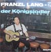 Cover: Franzl Lang - Franzl Lang / Der Königsjodler