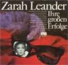 Cover: Zarah Leander - Zarah Leander / Ihre gro0en Erfolge (DLP)