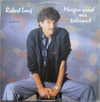 Cover: Robert Long - Robert Long / Morgen sind wir tolerant