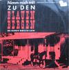 Cover: Bruce Low - Bruce Low / Nimm mich mit zu den blauen Bergen (25 cm)