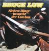 Cover: Bruce Low - Bruce Low / Sieben Dinge braucht der Cowboy