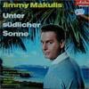 Cover: Jimmy Makulis - Jimmy Makulis / Unter südlicher Sonne