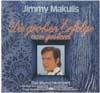 Cover: Jimmy Makulis - Jimmy Makulis / Die großen Erfolge von Gestern