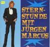 Cover: Jürgen Marcus - Jürgen Marcus / Sternstunde mit Jürgen Markus