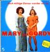 Cover: Mary & Gordy - Mary & Gordy / --- doch richtige Damen werden wir nie
