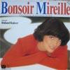 Cover: Mireille Mathieu - Mireille Mathieu / Bonsoir Mireille (DLP)