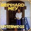 Cover: Reinhard Mey - Reinhard Mey / Unterwegs (DLP)