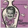Cover: Willy  Millowitsch - Willy  Millowitsch / Schnaps das war sein letztes Wort (25 cm)