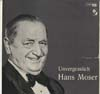 Cover: Hans Moser - Hans Moser / Unvergesslich Hans Moser
