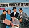 Cover: Münchner Lach- und Schießgesellschaft - Münchner Lach- und Schießgesellschaft / Schuld Abladen Verboten