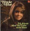 Cover: Wencke Myhre - Wencke Myhre / Ich könnte ohne die Liebe nicht leben