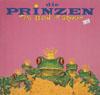 Cover: Die Prinzen - Die Prinzen / Das Leben ist grausam