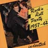 Cover: Verschiedene Interpreten - Rock�n�Roll Party 1957 - 62 in deutsch