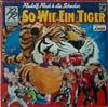 Cover: Rudolf Rock & die Schocker - Rudolf Rock & die Schocker / So wie ein Tiger