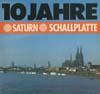Cover: Verschiedene Interpreten - Verschiedene Interpreten / 10 Jahre Saturn Schallplatten