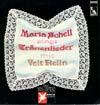 Cover: Maria Schell - Maria Schell / Maria Schell singt Tränenlieder mit Veit Retlin