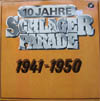 Cover: Polydor - 10 Jahre Schlagerparade 1941 - 1950: Kassette mit 10 Lps