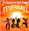 Cover: Schneewittchen - Schneewittchen / Feuerball - Live Studiobühne Köln Juni 1979