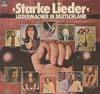 Cover: Liedermacher - Liedermacher / Starke Lieder - Liedermacher in Deutschland