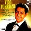 Cover: Vico Torriani - Vico Torriani / Singt ewig junge Melodien