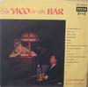 Cover: Vico Torriani - Vico Torriani / Bei Vico in der Bar