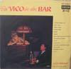 Cover: Vico Torriani - Vico Torriani / Bei Vico in der Bar