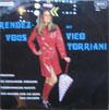 Cover: Vico Torriani - Vico Torriani / Rendezvous mit Vico Torriani