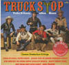 Cover: Truck Stop - Truck Stop / Take It Easy altes Haus - Unsere Deutschen Erfolge