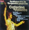 Cover: Caterina Valente - Le disque d´or / De goulden Plaat