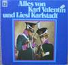 Cover: Karl Valentin - Karl Valentin / Alles von Karl Valentin und Liesl Karlstadt (DLP)