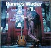 Cover: Hannes Wader - Hannes Wader / Ich hatte mir noch soviel vorgenommen