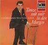Cover: Gerhard Wendland - Gerhard Wendland / Tanze mit mir in den Morgen