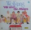 Cover: Wolfgang - Wolfgang / Wir sind die Meiers