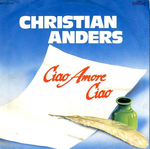 Albumcover Christian Anders - Ciao Amore Ciao / Liebe ist
