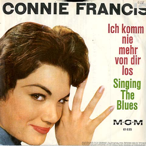 Albumcover Connie Francis - Ich komm nie mehr von dir los (Many Tears Ago) / Singing The Blues (engl.)