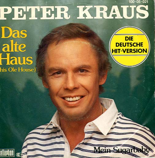 Albumcover Peter Kraus - Das alte Haus (This Ole House) / Mein Sugarbaby