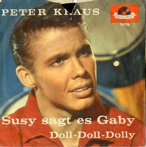 Albumcover Peter Kraus - Susy sagt es Gaby / Doll-Doll-Dolly